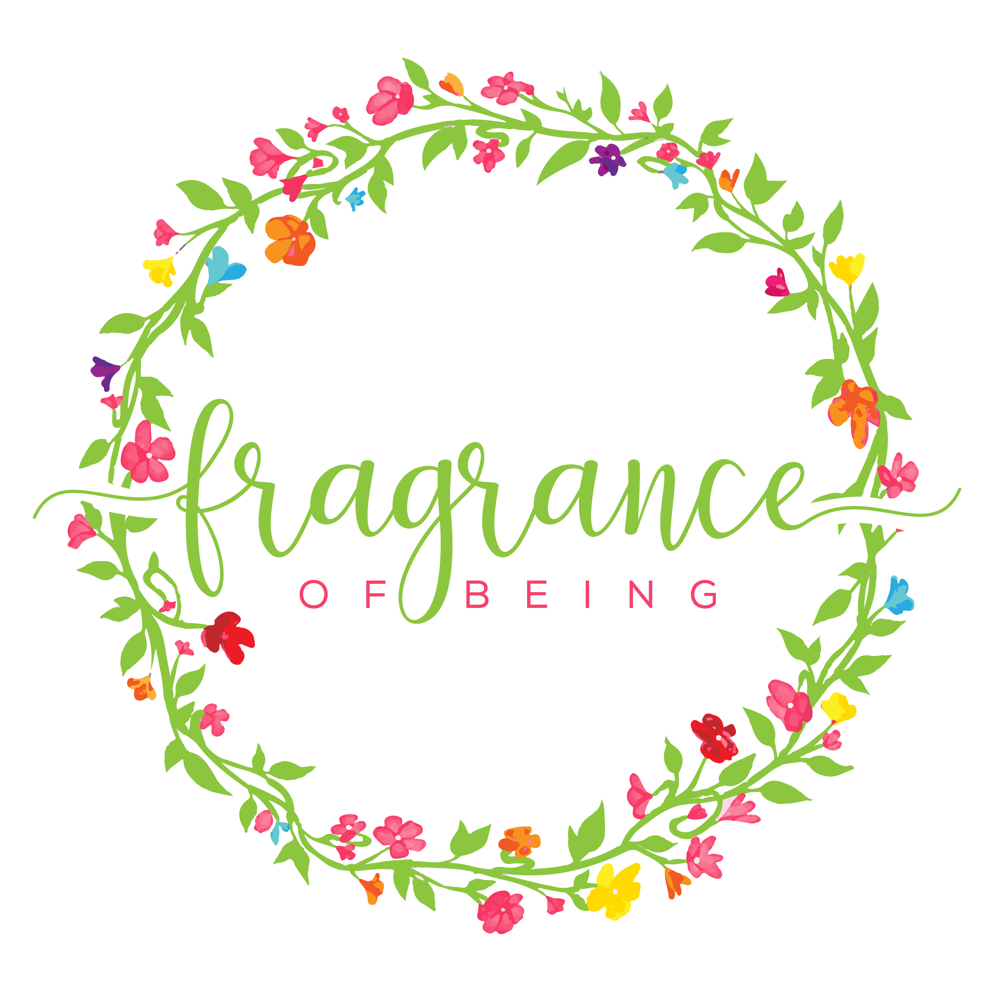Fragrance of Being